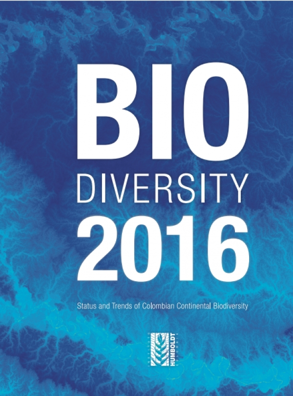 Biodiversity 2016. Status and Trends of Colombian Continental Biodiversity